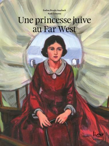 Une princesse juive au Far West