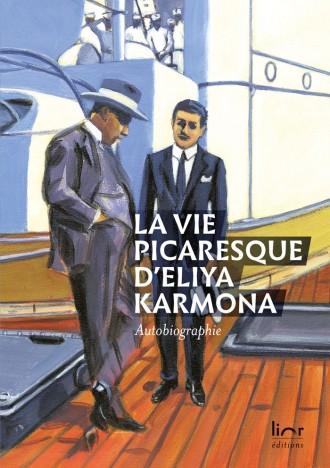 La vie picaresque d'Eliya Karmona
